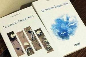 """""""In nessun luogo, mai"""", in libreria il nuovo romanzo di Francesco Scrima"""