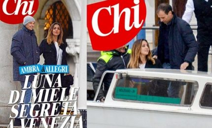 Luna di miele segreta di Ambra e Allegri a Venezia