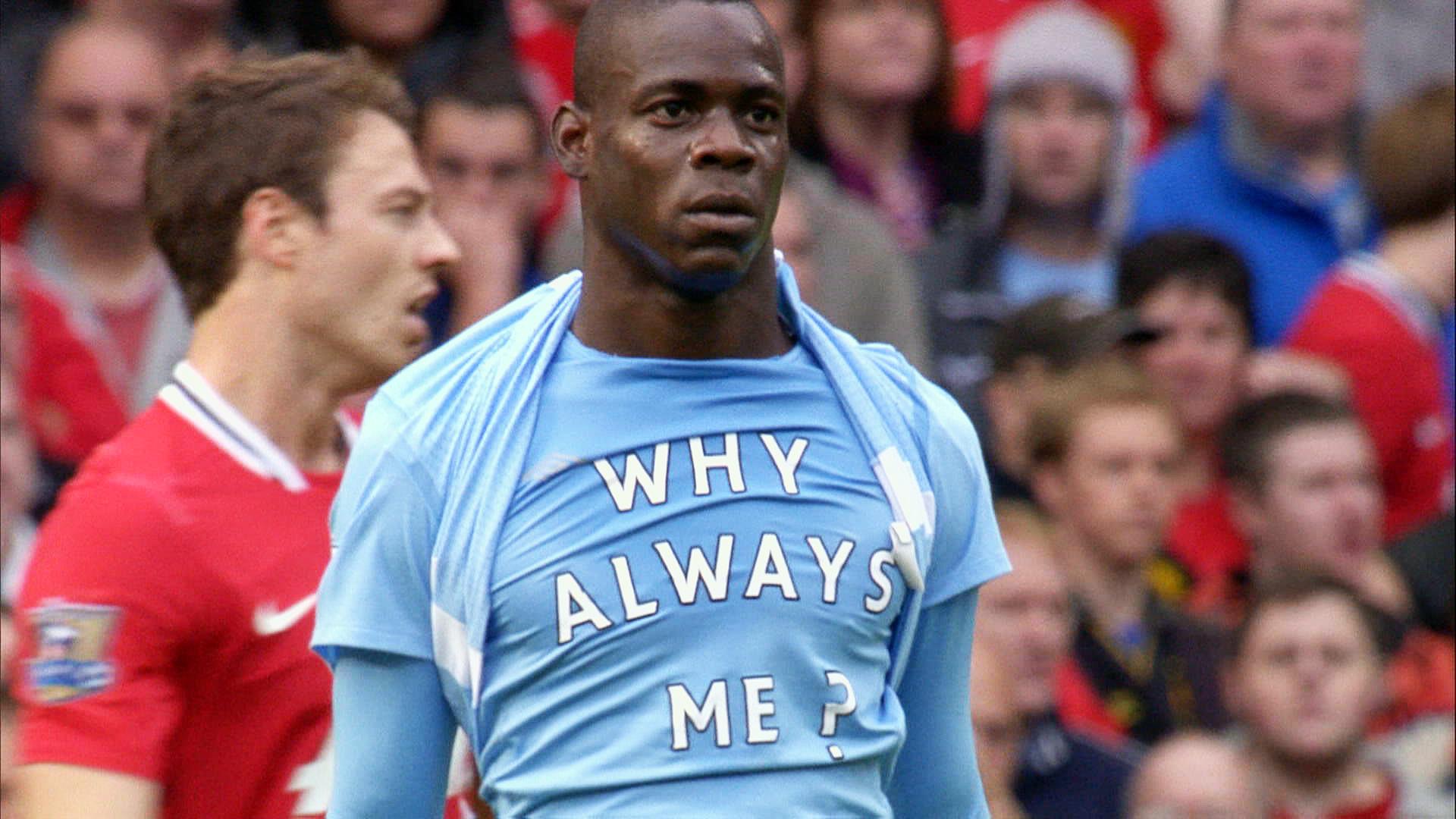 """Why Always me?, tutte le """"balotellate"""" dell'attaccante azzurro"""