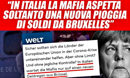 """""""Die Welt"""", in Italia la """"mafia attende pioggia di soldi da Bruxelles"""". Di Maio: """"E' vergognoso"""". Meloni: """"Ignobile"""""""